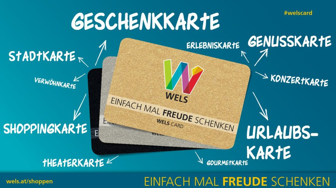 Wels Card: Das ideale Weihnachtsgeschenk für jeden