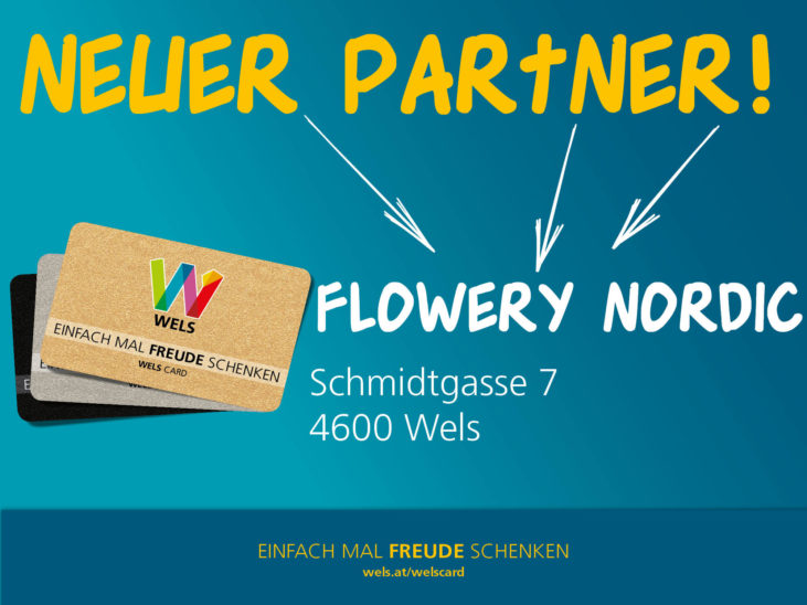 Neuer Wels Card Partner: Flowery Nordic