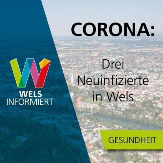 3 Corona Positive in Wels