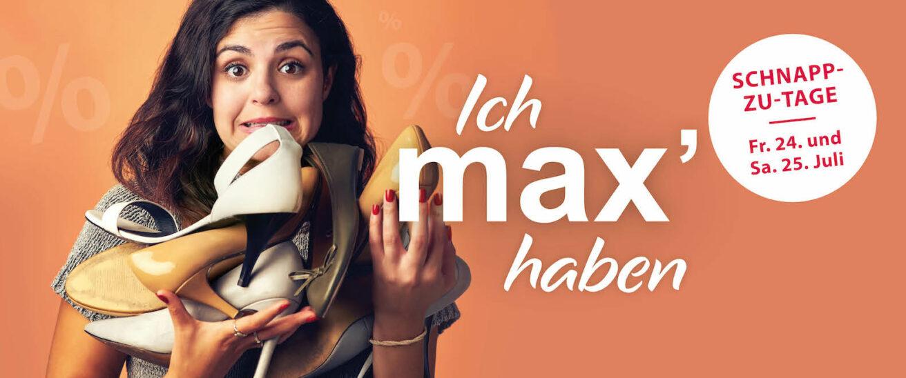 Morgen! Schnapp-zu-Tage im max.center
